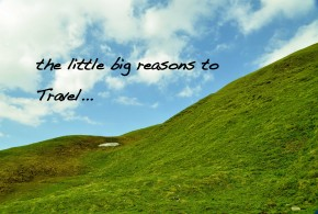 Little big reasons why you must travel